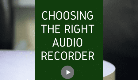 choose the right audio recorder